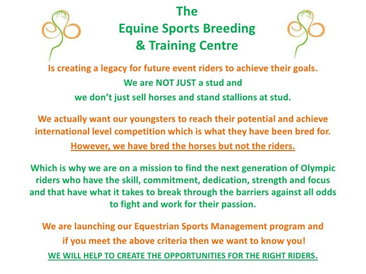 TheEquine Sports Breeding & Training Centre<br />Is creating a legacy for future event riders to achieve their goals.<br /...