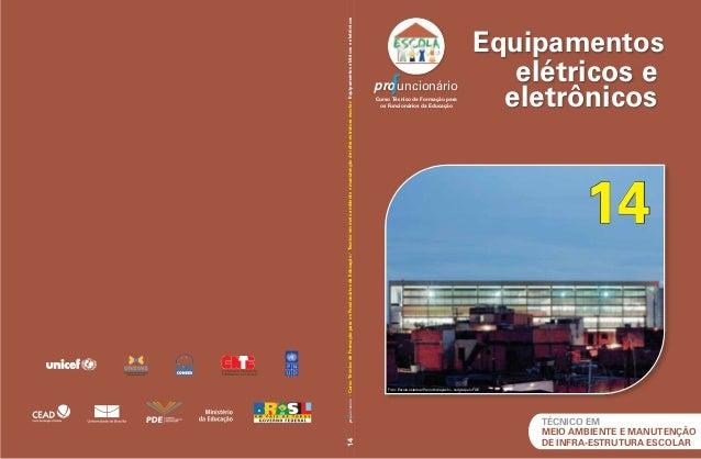 Equipamentos  elétricos e  eletrônicos  TÉCNICO EM  MEIO AMBIENTE E MANUTENÇÃO  DE INFRA-ESTRUTURA ESCOLAR  14 pro uncioná...