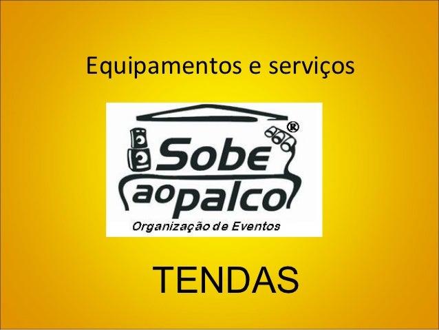 Equipamentos e serviços     TENDAS