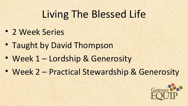 Equip - Living the Blessed Life Slide 2