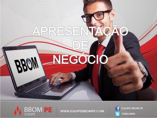 A BBOM é a única Franqueadorano Brasil que constitui umaFranquia que trabalha 24 horasalavancando o seu negócio.Melhor ain...