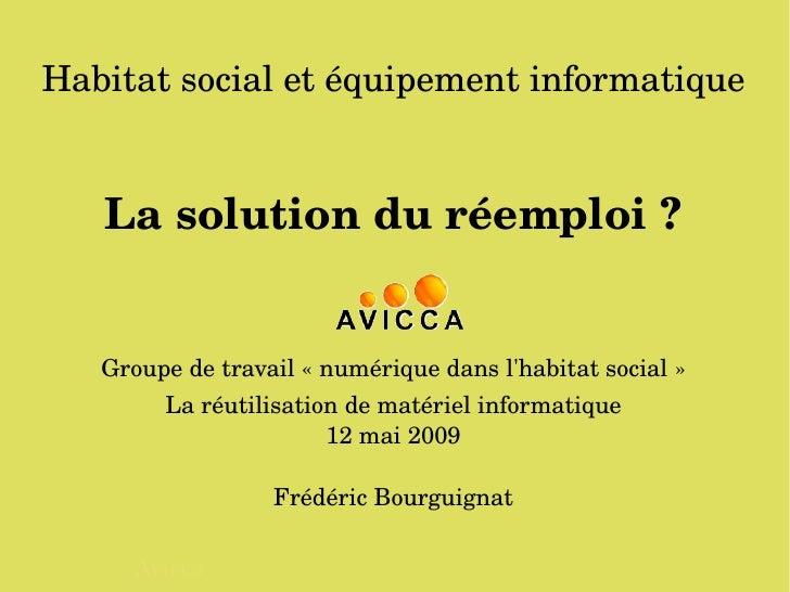 Habitatsocialetéquipementinformatique       Lasolutionduréemploi?       Groupedetravail«numériquedansl'habit...