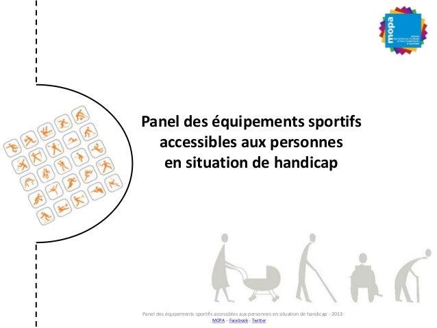 Panel des équipements sportifs accessibles aux personnes en situation de handicap Panel des équipements sportifs accessibl...
