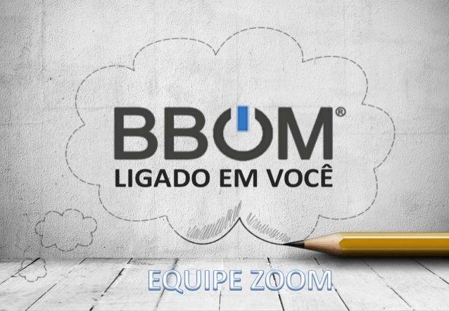 BBOM - Equipe Zoom