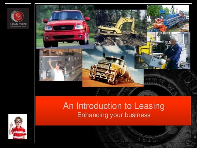 An Introduction to Leasing Enhancing your business