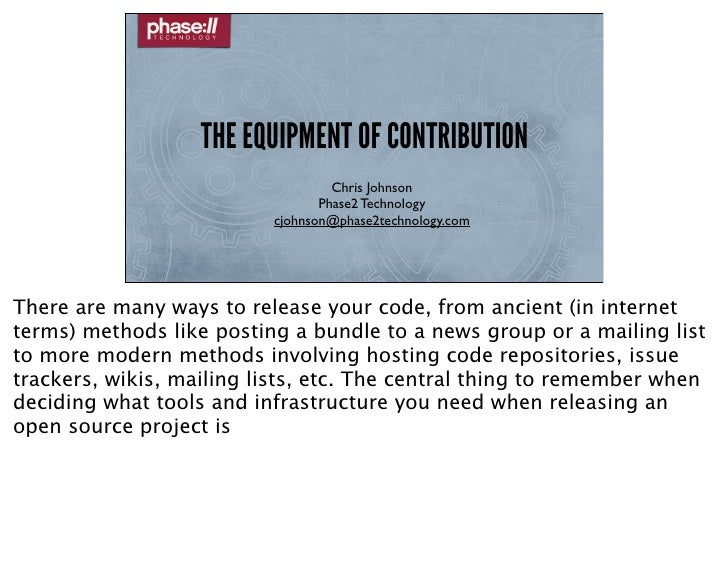THE EQUIPMENT OF CONTRIBUTION                                   Chris Johnson                                 Phase2 Techn...