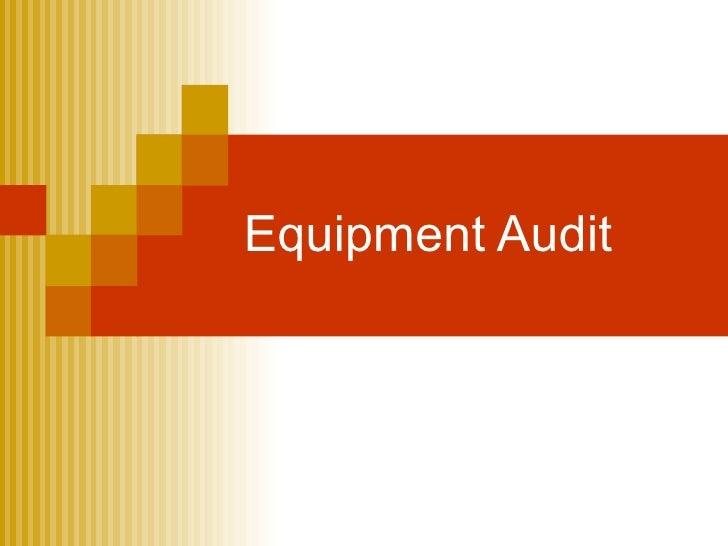 Equipment Audit