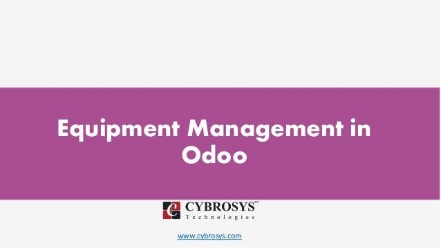 www.cybrosys.com Equipment Management in Odoo