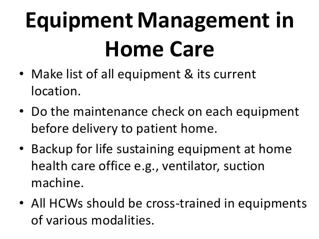 Equipment management in home health care by Dr Anjum Hashmi