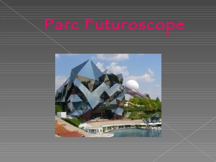 Parc Futuroscope