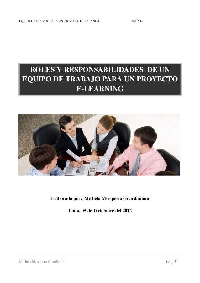 EQUIPODETRABAJOPARAUNPROYECTOELEARNNING05/12/12   ROLESYRESPONSABILIDAD...