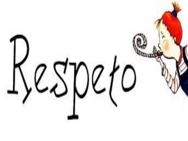 El Respeto Y La Responsabilidad