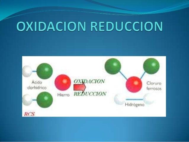  Las reacciones en las que los elementos se combinancon el oxigeno para formar óxidos fueron las primerasque estudiaron l...
