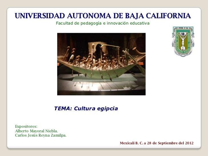 UNIVERSIDAD AUTONOMA DE BAJA CALIFORNIA                     Facultad de pedagogía e innovación educativa                  ...