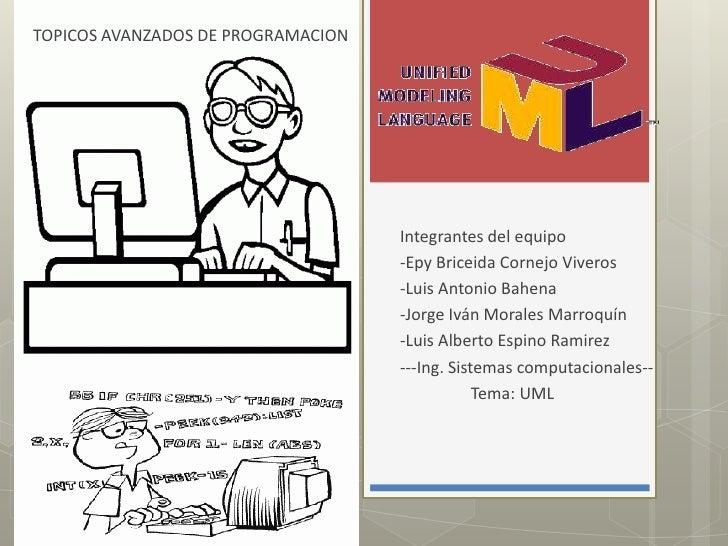 TOPICOS AVANZADOS DE PROGRAMACION                                    Integrantes del equipo                               ...