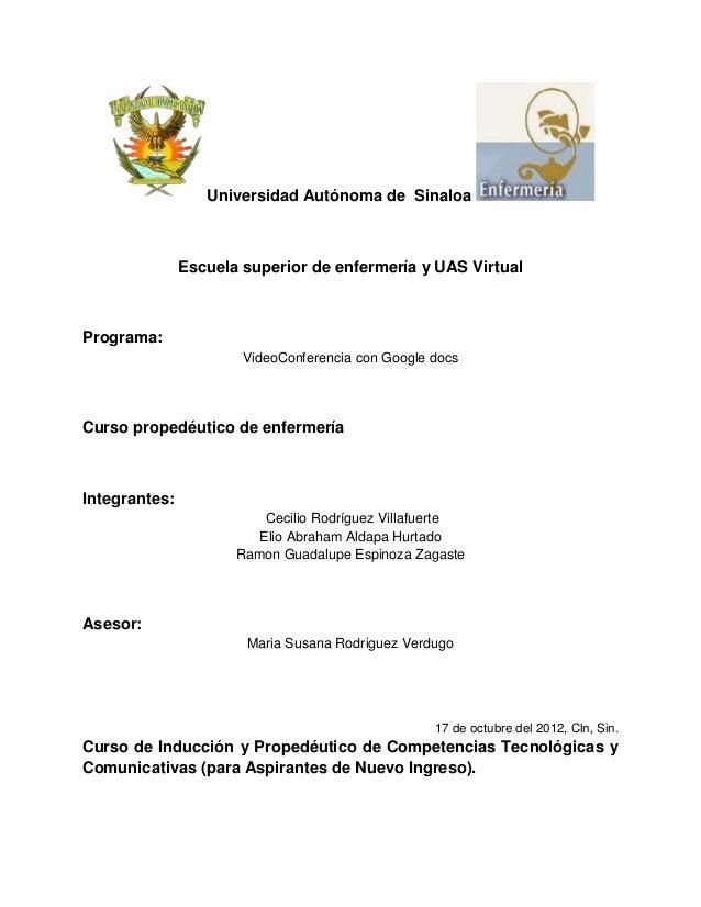 Universidad Autónoma de Sinaloa               Escuela superior de enfermería y UAS VirtualPrograma:                       ...