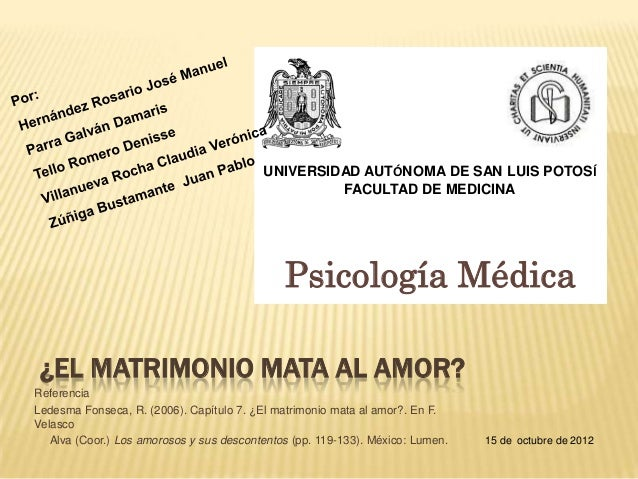 UNIVERSIDAD AUTÓNOMA DE SAN LUIS POTOSÍ                                                   FACULTAD DE MEDICINA            ...