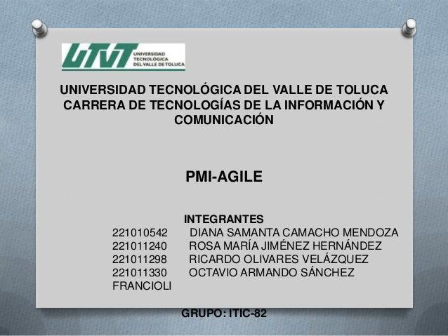 UNIVERSIDAD TECNOLÓGICA DEL VALLE DE TOLUCACARRERA DE TECNOLOGÍAS DE LA INFORMACIÓN Y               COMUNICACIÓN          ...