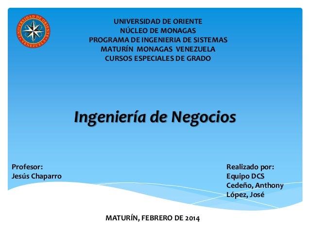 UNIVERSIDAD DE ORIENTE NÚCLEO DE MONAGAS PROGRAMA DE INGENIERIA DE SISTEMAS MATURÍN MONAGAS VENEZUELA CURSOS ESPECIALES DE...