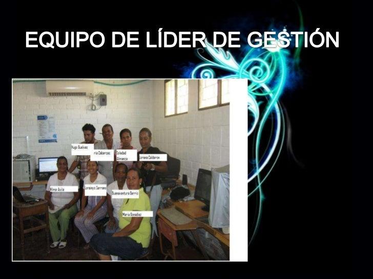 EQUIPO DE LÍDER DE GESTIÓN <br />