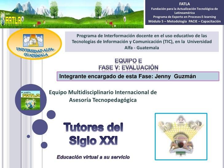 FATLA                                             Fundación para la Actualización Tecnológica de                          ...