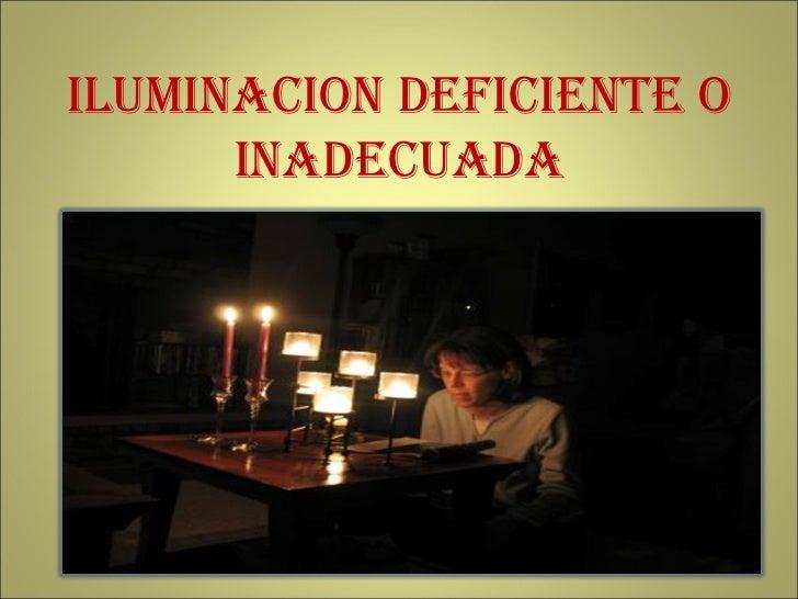 Peligro Iluminacion