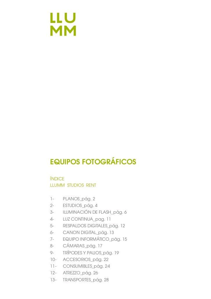 EQUIPOS FOTOGRÁFICOSÍNDICELLUMM STUDIOS RENT1-    PLANOS_pág. 22-    ESTUDIOS_pág. 43-    ILUMINACIÓN DE FLASH_pág. 64-   ...