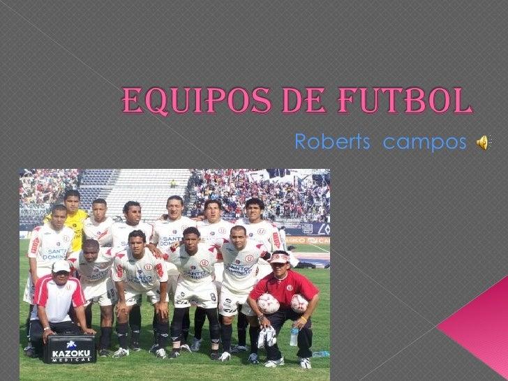 Roberts  campos