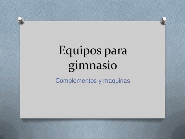 Equipos para gimnasio - Equipamiento de gimnasios ...