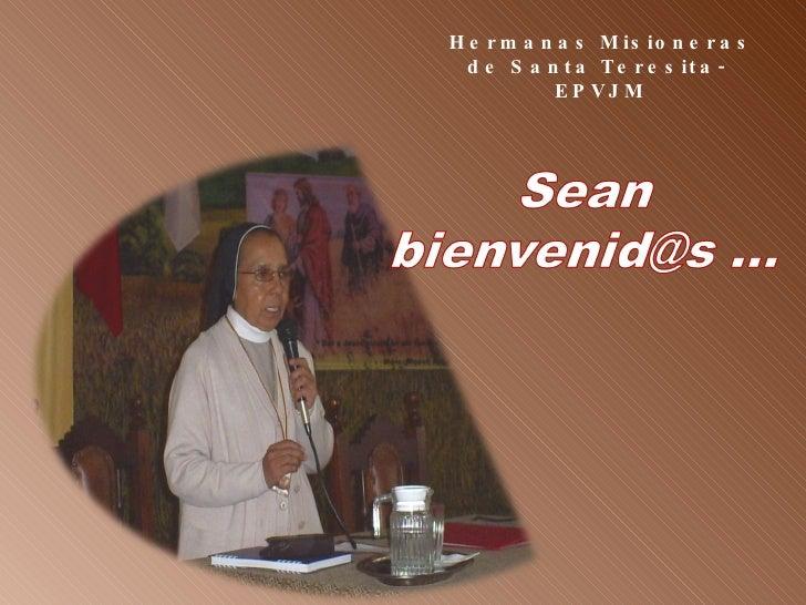 Hermanas Misioneras de Santa Teresita-  EPVJM