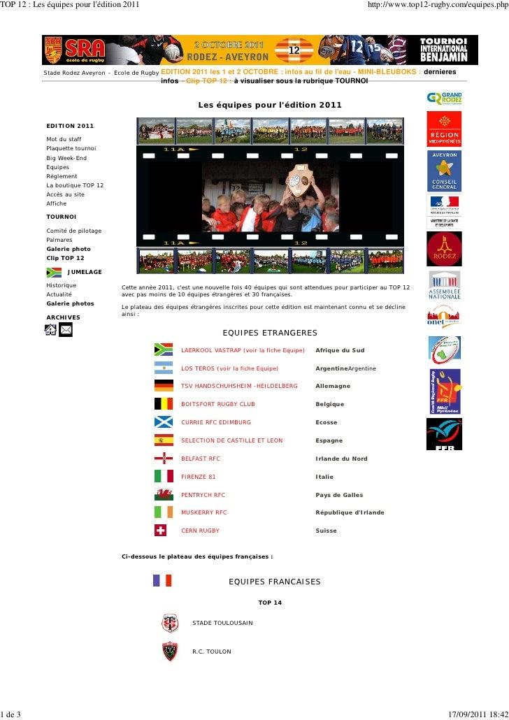 Les équipes pour lédition 2011Cette annèe 2011, cest une nouvelle fois 40 équipes qui sont attendues pour participer au TO...