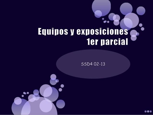 Equipos y exposiciones ssd4 01 14