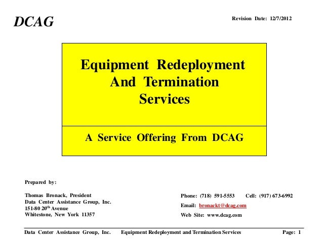 Data Center Assistance Group, Inc. Equipment Redeployment and Termination Services Page: 1Equipment RedeploymentAnd Termin...