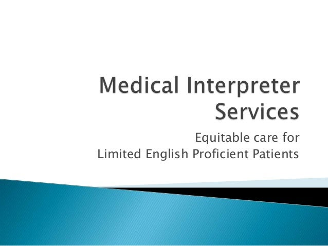 Equitable care for Limited English Proficient Patients