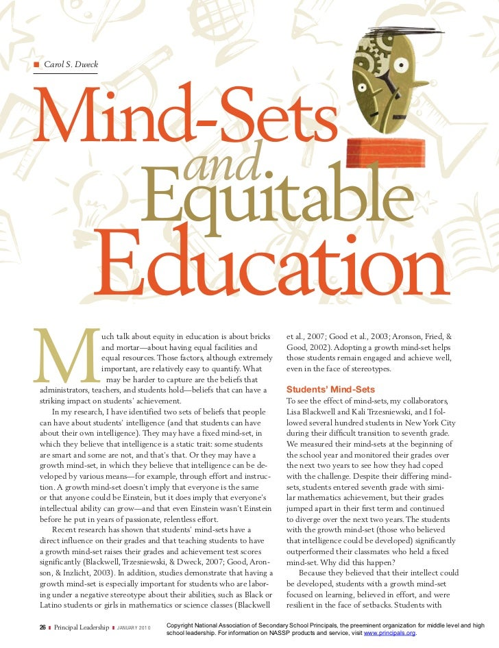 Carol S. DweckMind-Sets    and   Equitable                  EducationM                    uch talk about equity in educati...