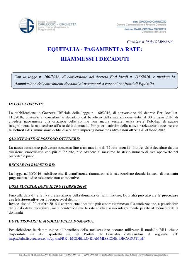 Equitalia pagamenti a rate riammessi i decaduti for Rate equitalia