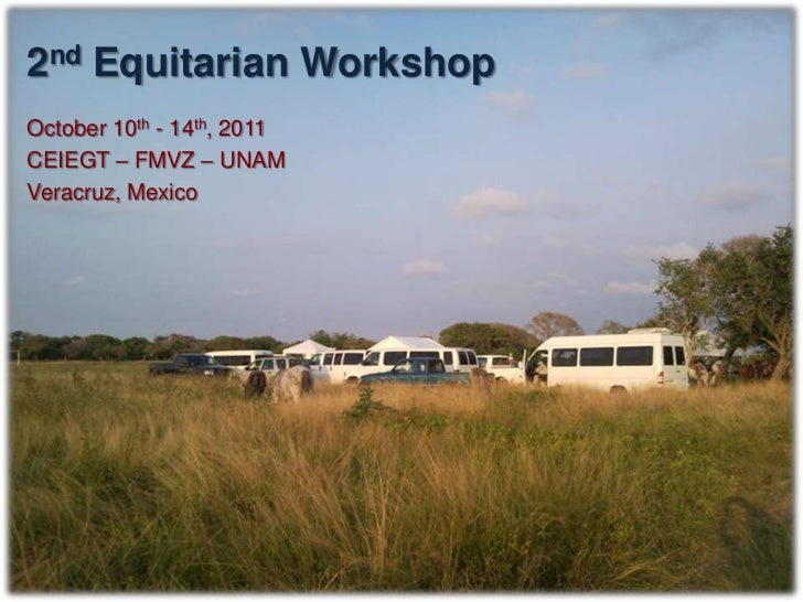 Centre for Teaching, Research and Extension  in Tropical Animal Production (CEIEGT)               FMVZ – UNAM             ...