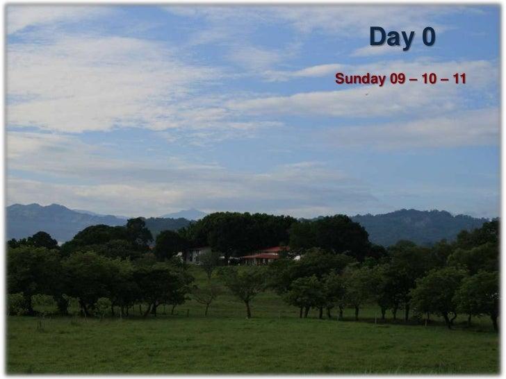 Day 1Monday 10 – 10 – 11                      Colorado, Tenochtitlan, Veracruz                               2 h from CEIEGT