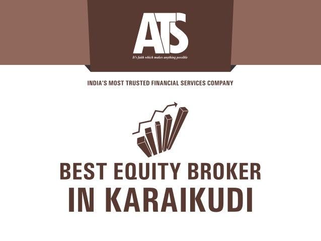 Best equity broker in Karaikudi