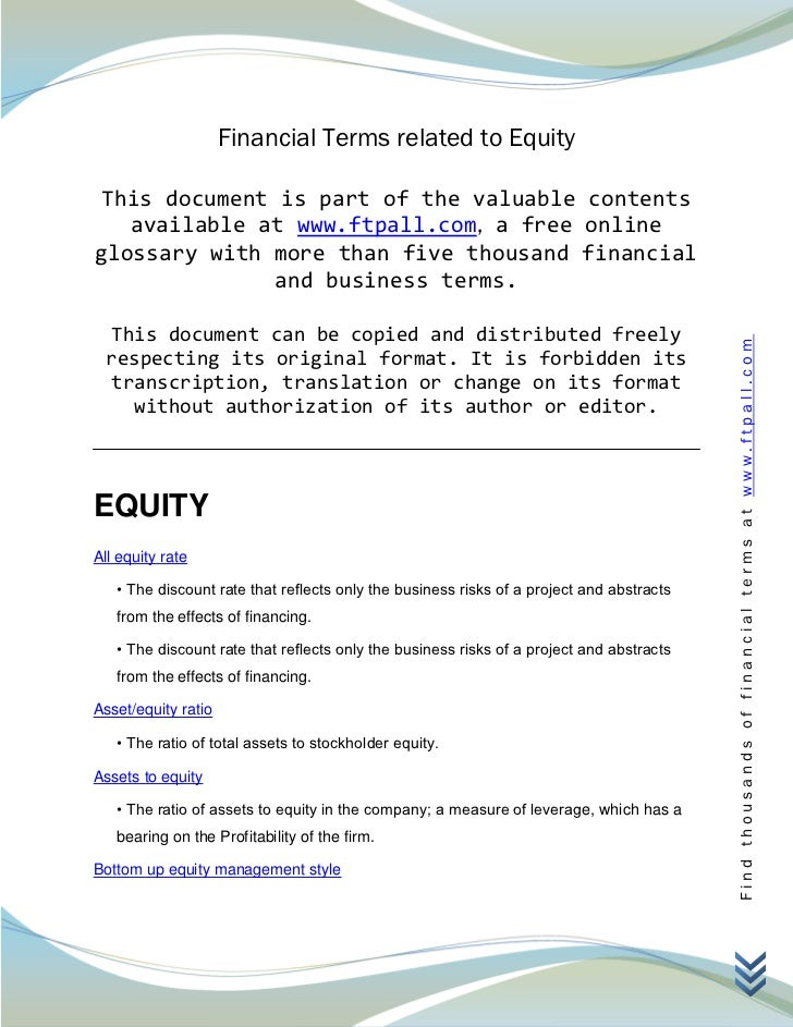 Financial Terms related to Equity This document is part of the valuable contents   available at www.ftpall.com, a free onl...
