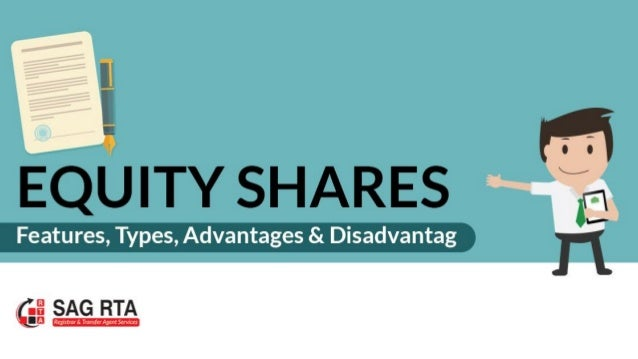 Recommended Articles Equity Shares – Features, Types, Advantages & Disadvantages What is a Transfer Agent & Best in Indust...