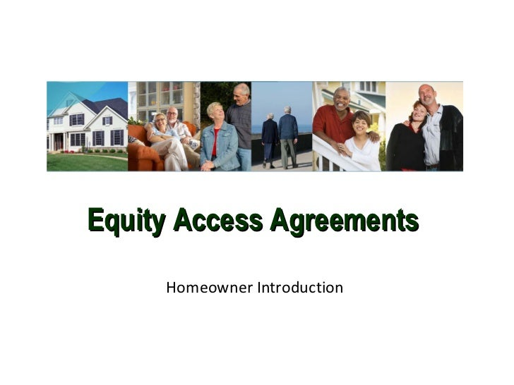Equity Access Agreements Homeowner Introduction