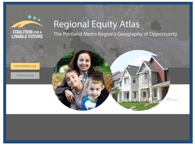 What is the Regional Equity Atlas? A tool to understand how well different neighborhoods and populations across the region...