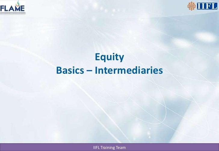 EquityBasics – Intermediaries<br />