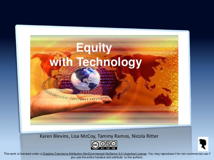 Equity                                 with Technology                          Karen Blevins, Lisa McCoy, Tammy Ramos, Ni...