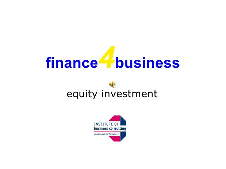 finance 4 business equity investment