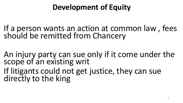 Outline the development of common law and equity