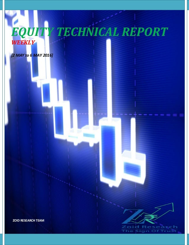 EQUITY TECHNICAL REPORT WEEKLY [2 MAY to 6 MAY 2016] ZOID RESEARCH TEAM