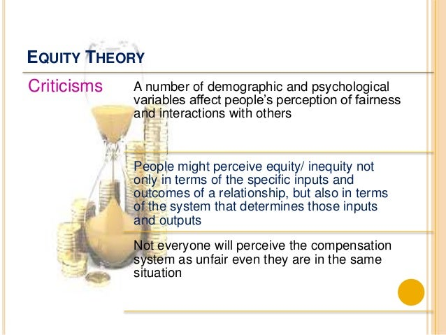 an application of equity theory to Equity theory, developed in the early 1960s by behavioral  option to give the  same number of points to both answers also or use zeros if they.