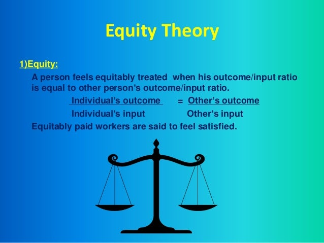adams equity theory of motivation essay Motivation in the workplace to improve the  in the workplace to improve the employee performance and productivity  motivation theory.